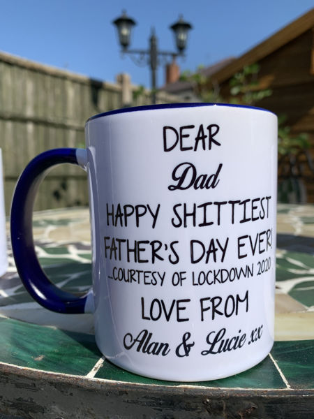 Picture of Lockdown Shittiest Father's Day Mug - CERAMIC MUG