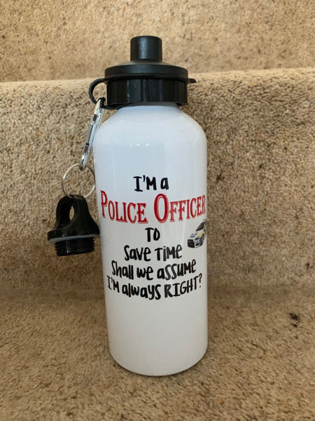 "Picture of Metal Sports Water Bottle with 2 lids and a carabiner clip saying ""I'm a Police Officer, to save time shall we assume I'm always RIGHT"""
