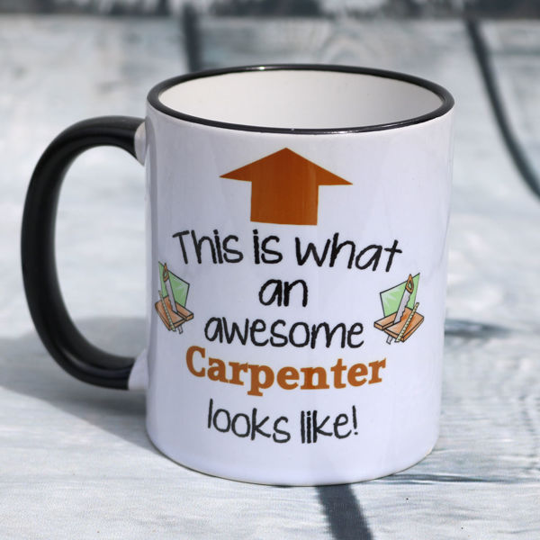 Picture of This is what an awesome Carpenter looks like - CERAMIC MUG