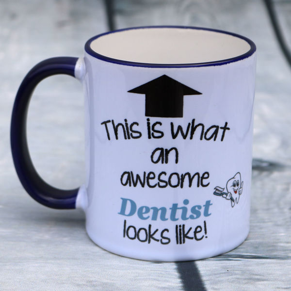 Picture of This is what an awesome Dentist looks like    - CERAMIC MUG