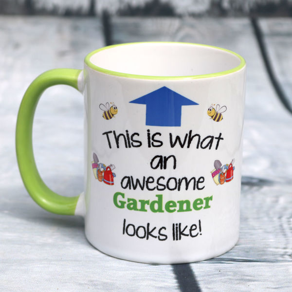 Picture of This is what an awesome Gardener looks like - CERAMIC MUG